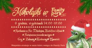 Family Park w Bydgoszczy zaprasza dzieci na niezwykłe mikołajki 2017, które odbędą się 6. grudnia w godzinach 14:00-19:00